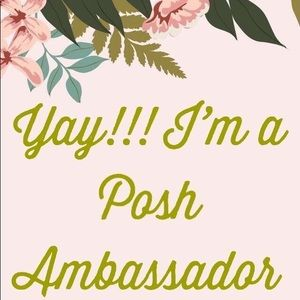 Other - I'm officially a Posh Ambassador. Thank you!